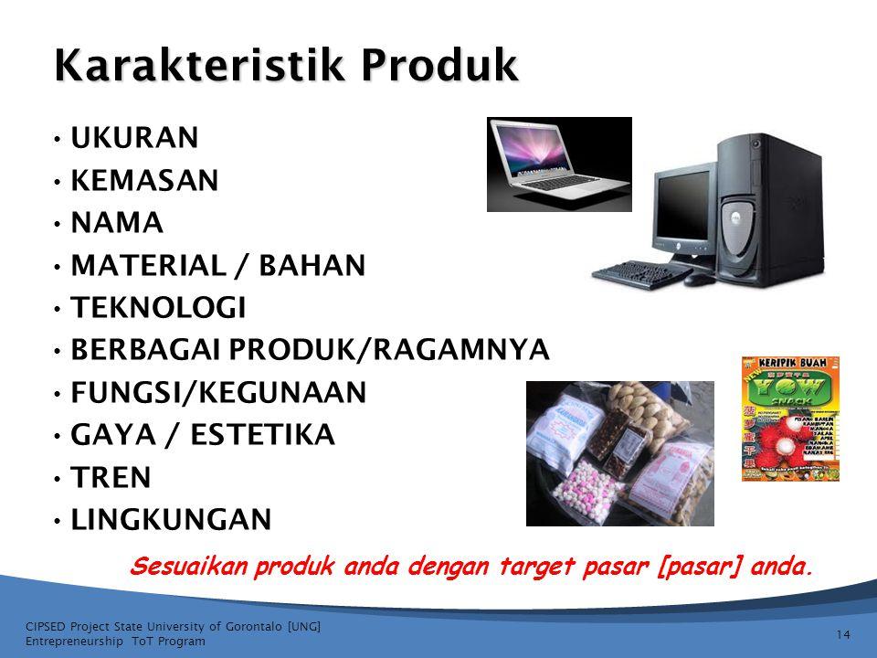 Sesuaikan produk anda dengan target pasar [pasar] anda.